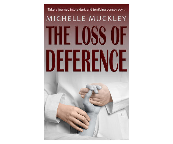 The Loss of Deference by Michelle Muckley